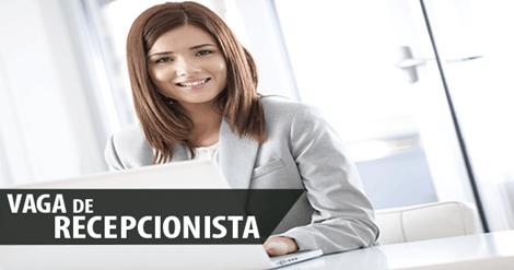 RECEPCIONISTA/SECRETÁRIA/ ASSISTENTES (Salário: Entre R$1500,00 a R$3,000 )