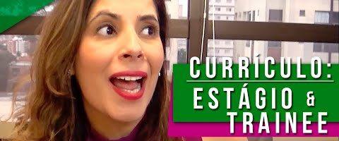 CURRICULO para ESTAGIO e TRAINEE: como fazer um curriculo de sucesso? 🤔