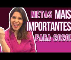 METAS REAIS para ter um 2020 Melhor! 🎆🎇