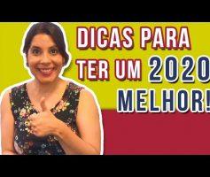5 DICAS para você MUDAR e ter SUCESSO EM 2020! 🍀