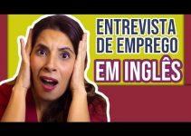 ENTREVISTA DE EMPREGO EM INGLÊS: Como se Preparar de forma Profissional | Job Interview