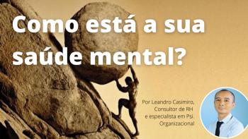 Precisamos falar sobre saúde mental do trabalhador